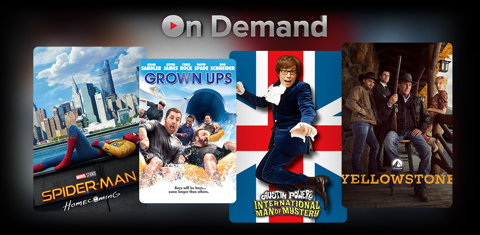 Featured On Demand content includes Austin Powers, Grown Ups, and Yellowstone.